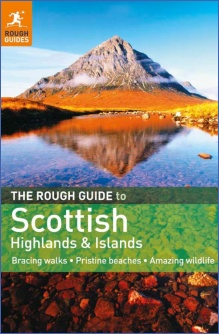 The Rough Guisde to the Highlands and Islands